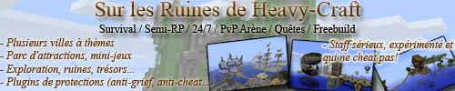 Serveur Minecraft Sur les Ruines d Heavy-Craft
